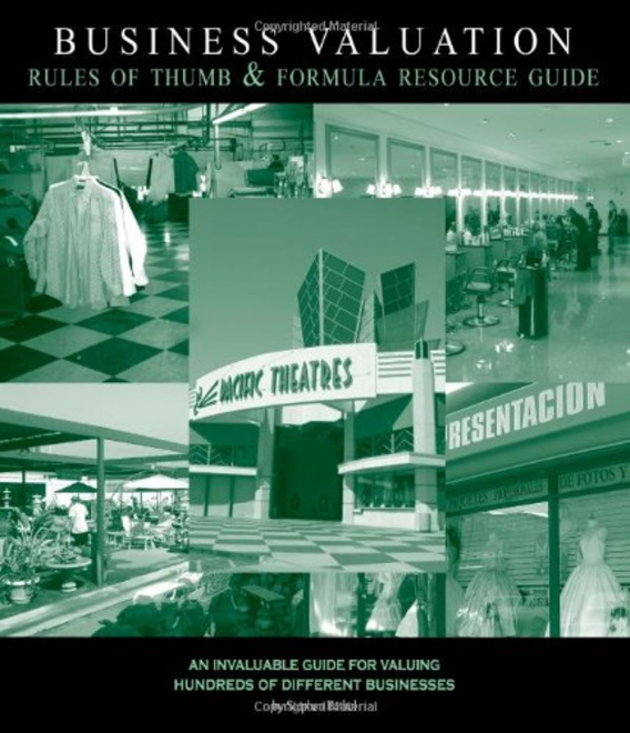 Business Valuation Rules of Thumb & Formula Resource Guide