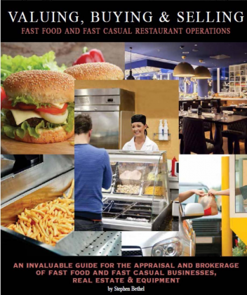 Valuing, Buying & Selling Fast Food and Fast Casual Restaurant Operations